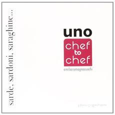 Uno. Chef to chef. Emiliaromagnacuochi