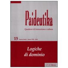 Paideutika. Vol. 15: Logiche di dominio.