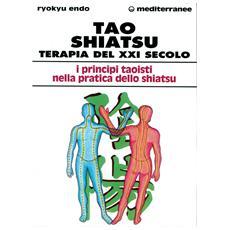 Tao shiatsu. Terapia del XXI secolo