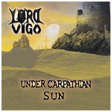 Lord Vigo - Under Carpathian Sun