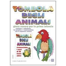 Tombola degli animali. Con 1 CD Audio