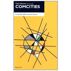 Comcities. Geografie della comunicazione