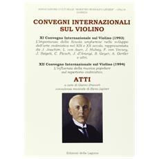 Convegni internazionali sul violino. Atti (1993-1994)