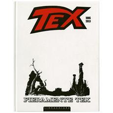 Tex - Fieramente Tex #02 2005-2014 (White Edition)