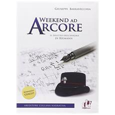 Weekend ad Arcore. Il delitto dell'enigma di Rieman
