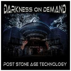 Darkness On Demand - Post Stone Age Technology