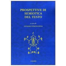 Prospettive di semiotica del testo