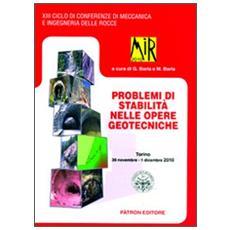 Mir 2010. Problemi di stabilità nelle opere geotecniche. Torino 2010