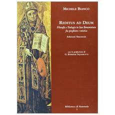 Reditus ad deum. Filosofia e teologia in san Bonaventura fra preghiera e mistica