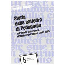 Storia della cattedra di pedagogia nell'Istituto universitario di magistero di Genova (1946-1967)