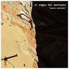 Sogno Del Marinai (Il) - Canto Secondo