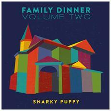 Snarky Puppy - Family Dinner Volume Two (2 Lp+Dvd)