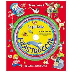 Piu' Belle Filastrocche (Le) (Libro+Cd)