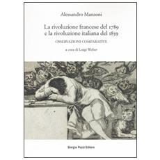 La rivoluzione francese del 1789 e la rivoluzione italiana del 1859. Osservazioni comparative