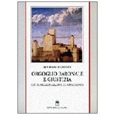 Orgoglio baronale e giustizia. Castel Viscardo (Orvieto) alla fine del Cinquecento