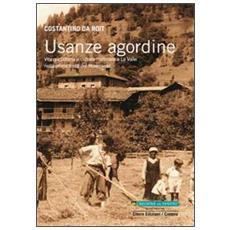 Usanze Agordina. Vita quotidiana e cultura materiale a la valle nella prima metà del Novecento