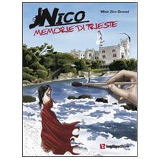 Nico, memorie di Trieste