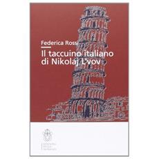 Il taccuino italiano di Nikolaj L'vov