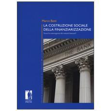 La costruzione sociale della finanziarizzazione. verso la convergenza dei sistemi bancari?