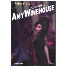Su e giù con Amy Winehouse