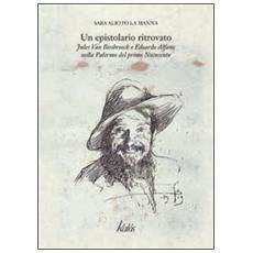 Un epistolario ritrovato. Jules van Biesbroeck e Edoardo Alfano nella Palermo del primo Novecento