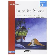 Petite sirène. Con CD Audio scaricabile