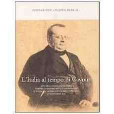 L'Italia al tempo di Cavour. Atti del Convegno di studi