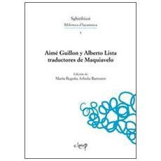 Aimé Guillon y Alberto. Lista traductores de Maquiavelo