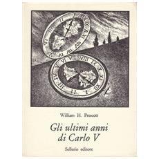 Ultimi anni di Carlo V (Gli)