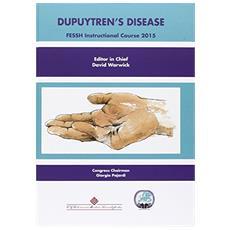 Dupuytren's Disease. FESSH Instructional Course 2015