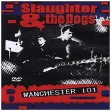 Slaughter & The Dogs - Manchester 101