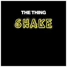 Thing - Shake