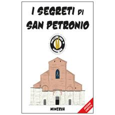 I segreti di San Petronio