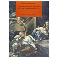 San Giuseppe al Transito. La chiesa e la confraternita