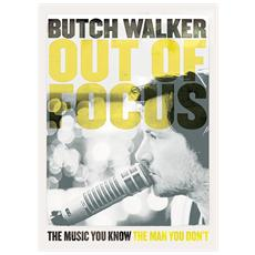Walker, Butch - Out Of Focus