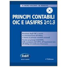 Principi contabili OIC e IAS / IFRS. Con CD-ROM