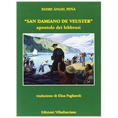 San Damiano de Veuster. Apostolo dei lebbrosi