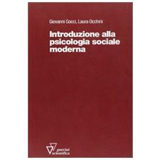 Introduzione alla psicologia sociale moderna