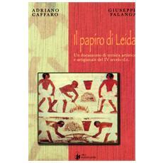 Il papiro di Leida. Un documento di tecnica artistica e artigianale del IV secolo d. C.