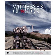 Witnesses of stone. Monumenti e architetture della Bulgaria rossa 1944-1989