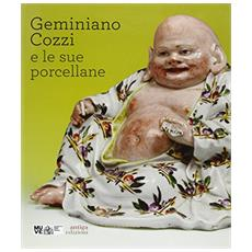 Geminiano Cozzi e le sue porcellane