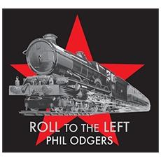 Phil Odgers - Roll To The Left