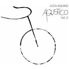 Luca Aquino - Aqustico Vol. 2