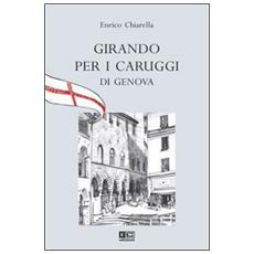 Girando per i caruggi di Genova