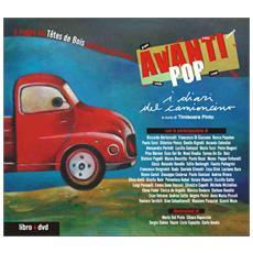 Tetes De Bois - Avanti Pop ¡ I Diari Del Camioncino