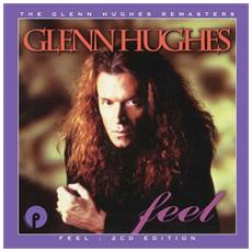 Glenn Hughes - Feel - Remastered & Expanded Edition (2 Cd)