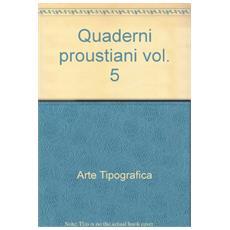 Quaderni proustiani. Vol. 5