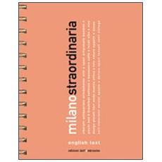 Milano straordinaria 2012. Ediz. multilingue