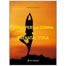 Yoga per la donna e prenatal yoga