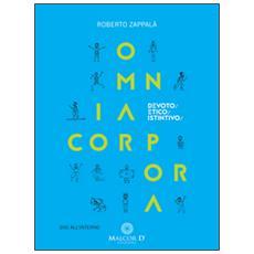 Omnia corpora. Devoto / etico / istintivo. Con DVD